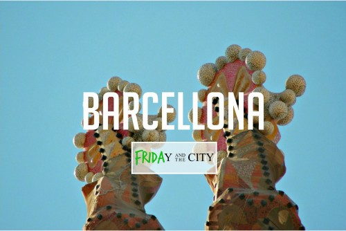 FRIDAy and the city #4 – Guida a Barcellona