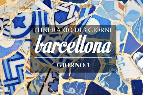 Itinerario di 3 giorni a Barcellona