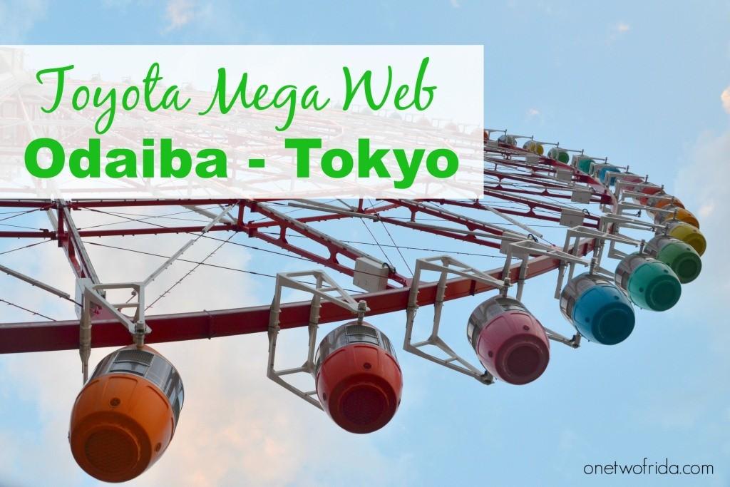 Toyota Mega Web - Odaiba Tokyo