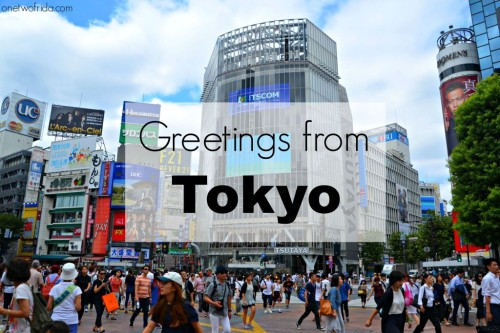 Greetings from Tokyo