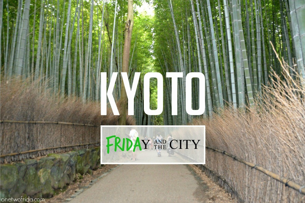 KYOTO - friday and the city