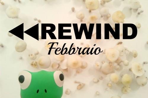 Rewind: Febbraio