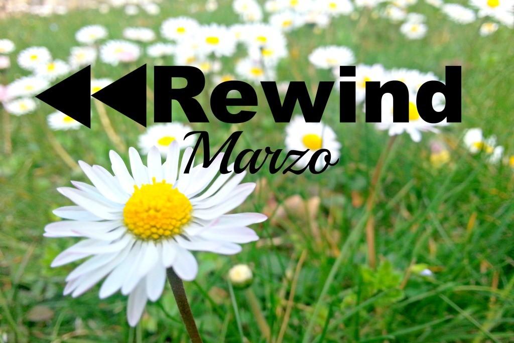 rewind marzo