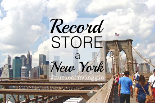 A caccia di record store a New York