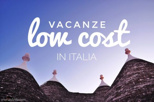 Vacanze low cost in Italia? A volte basta un weekend