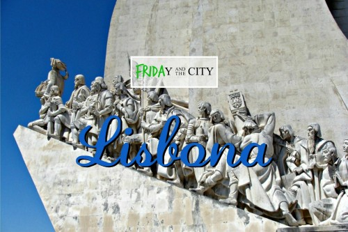 LISBONA - FRIDAy and the city