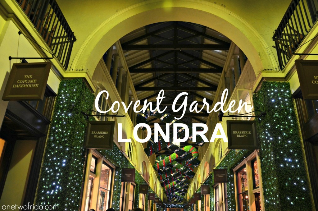 Covent garden londra 6 one two frida for Olive garden union nj