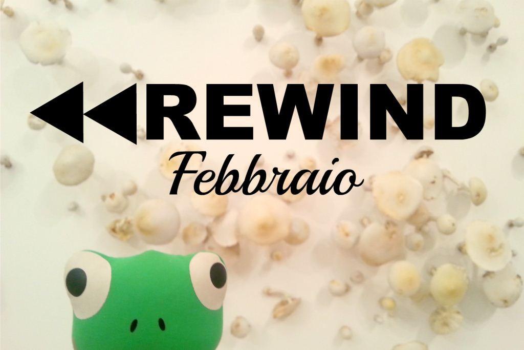Rewind Febbraio