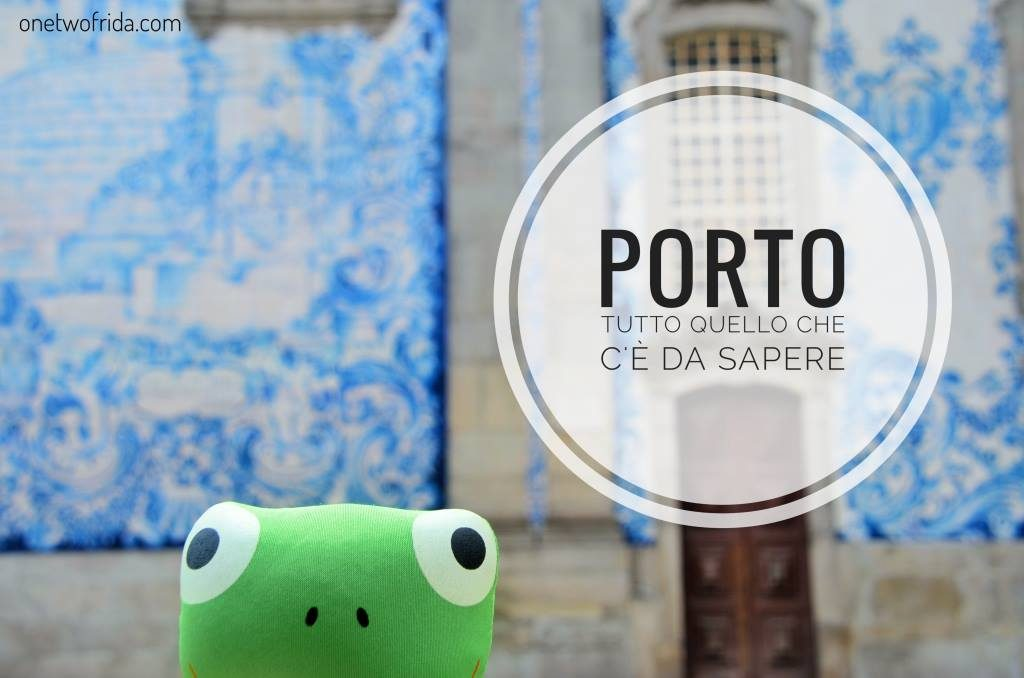 Cosa vedere a Porto - Portogallo