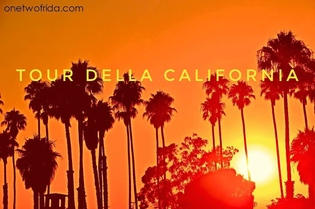 Tour in california: le tappe del viaggio