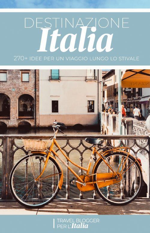 Travel blogger per l'Italia: Destinazione Italia